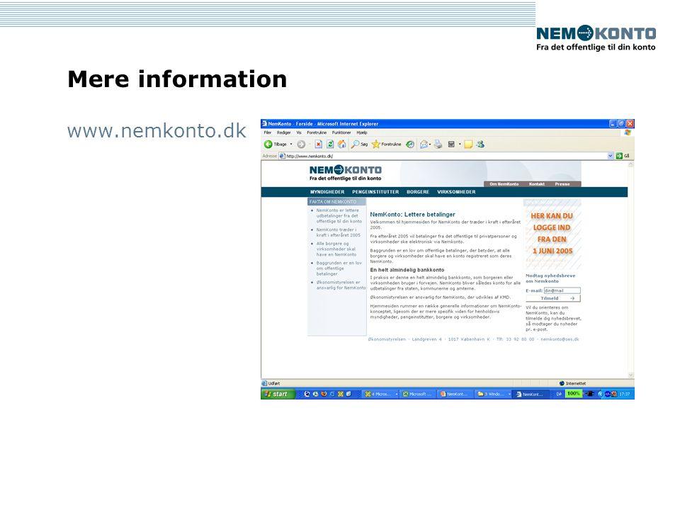 Mere information www.nemkonto.dk