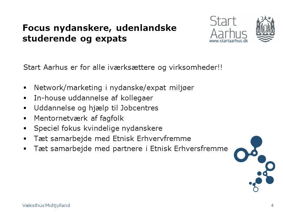 Focus nydanskere, udenlandske studerende og expats Start Aarhus er for alle iværksættere og virksomheder!.