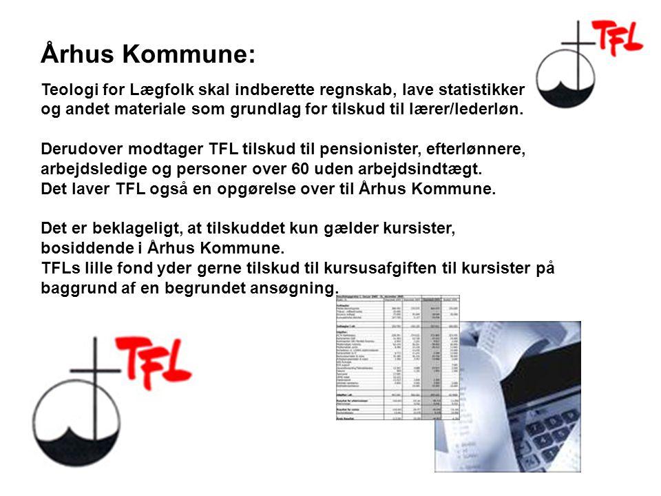 Århus Kommune: Teologi for Lægfolk skal indberette regnskab, lave statistikker og andet materiale som grundlag for tilskud til lærer/lederløn.