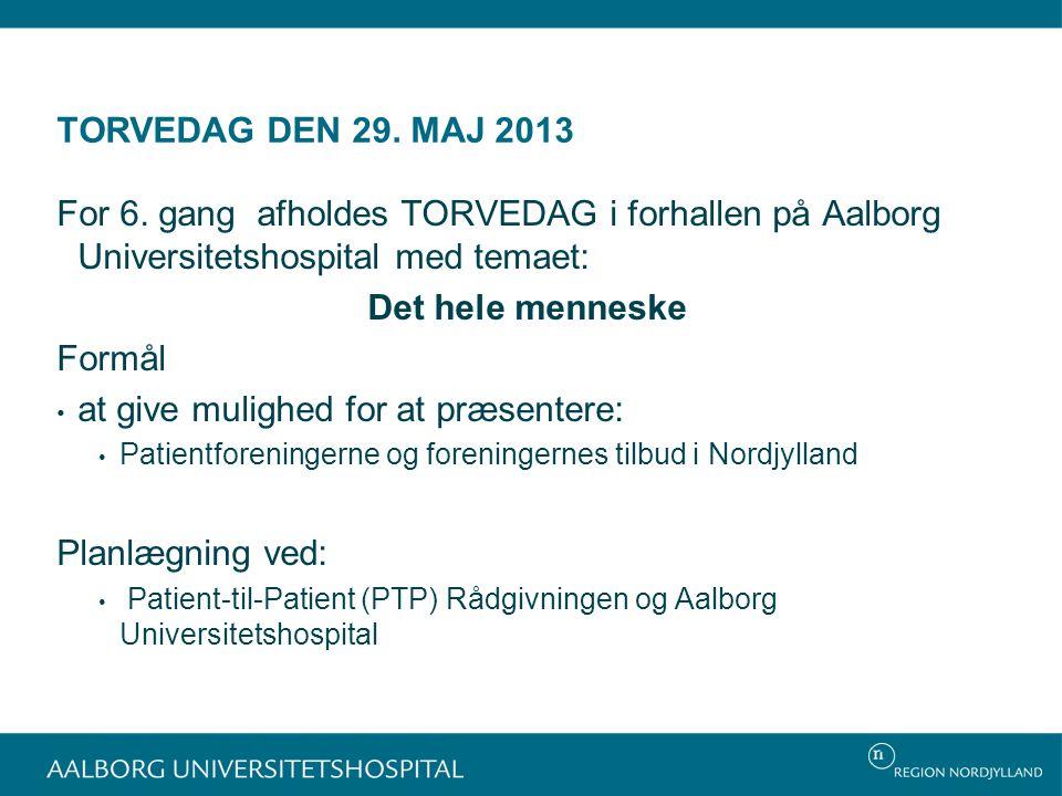 TORVEDAG DEN 29. MAJ 2013 For 6.