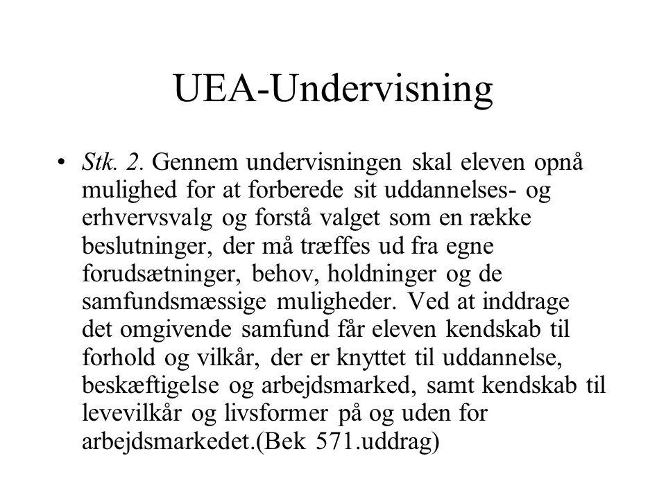 UEA-Undervisning Stk. 2.