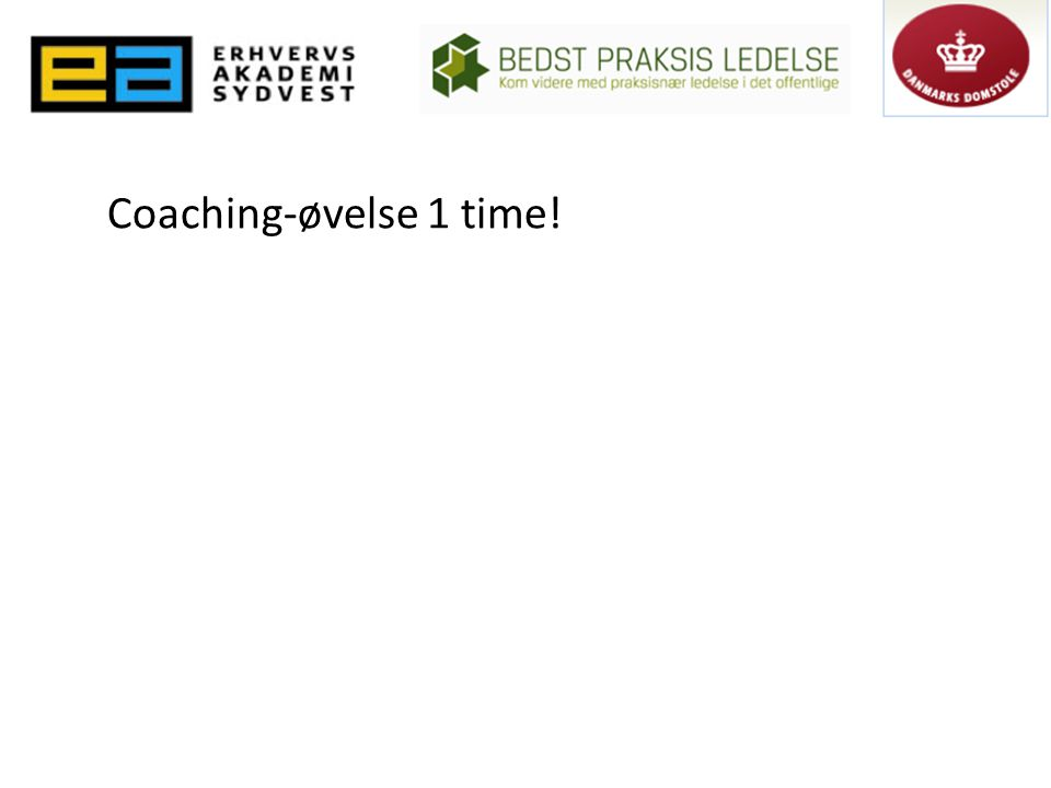 Coaching-øvelse 1 time!