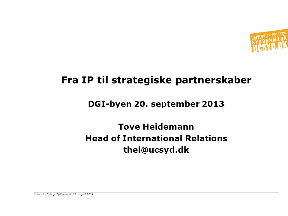 Fra IP til strategiske partnerskaber DGI-byen 20.