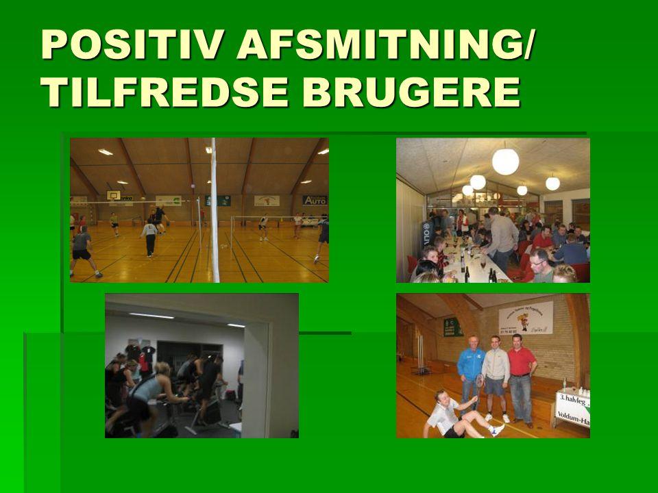 POSITIV AFSMITNING/ TILFREDSE BRUGERE