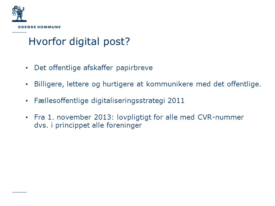 Hvorfor digital post.