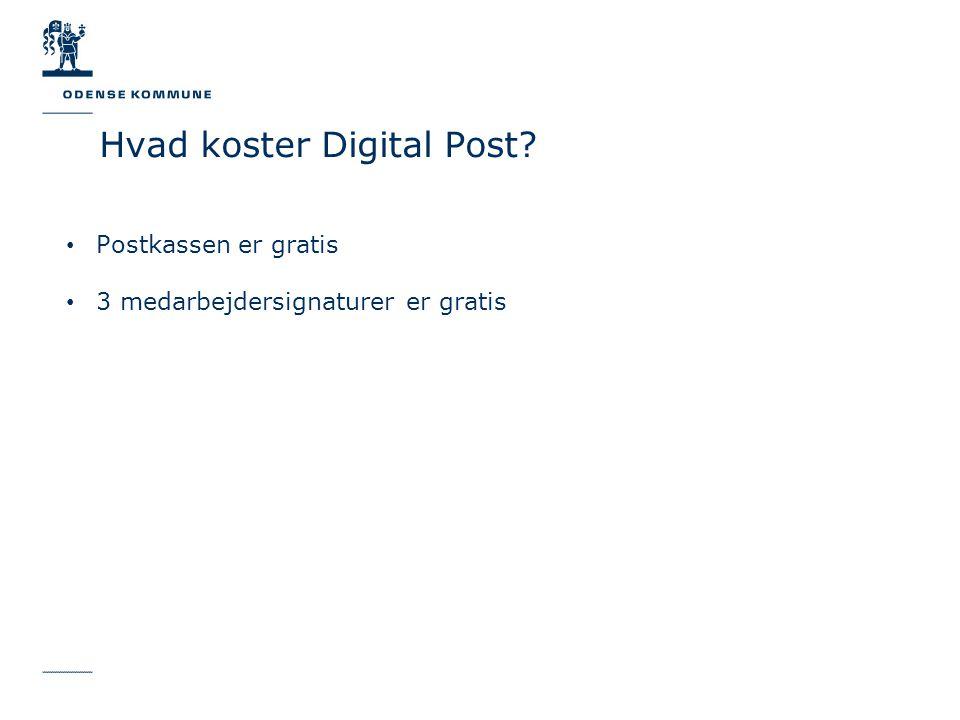 Postkassen er gratis 3 medarbejdersignaturer er gratis Hvad koster Digital Post
