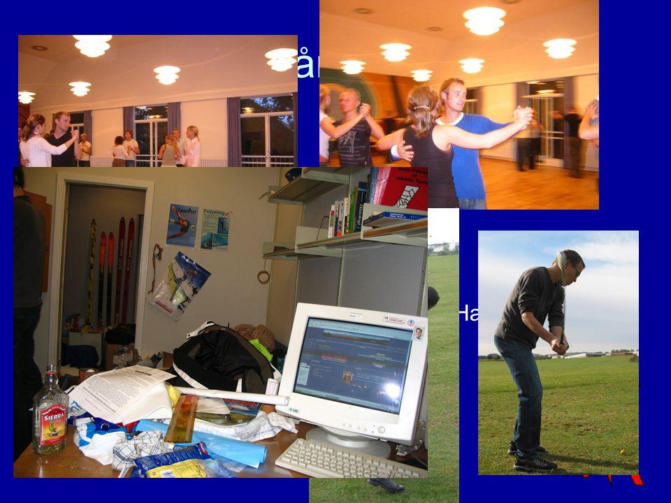 Efteråret 2005 Semester start –Rusintro –Stormøde Skadestelt til AUS Idrætsdag Golf – stor succes!.
