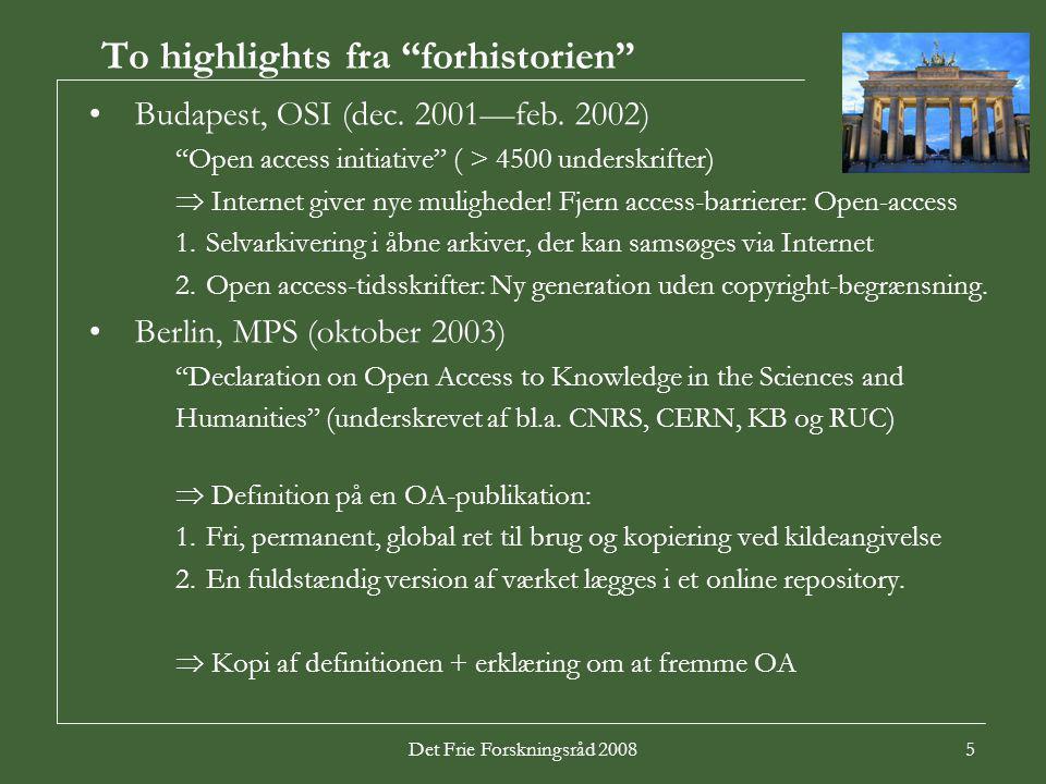Det Frie Forskningsråd 20085 To highlights fra forhistorien Budapest, OSI (dec.