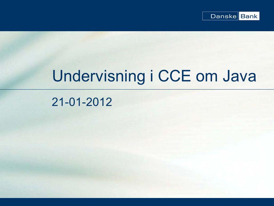 Undervisning i CCE om Java 21-01-2012