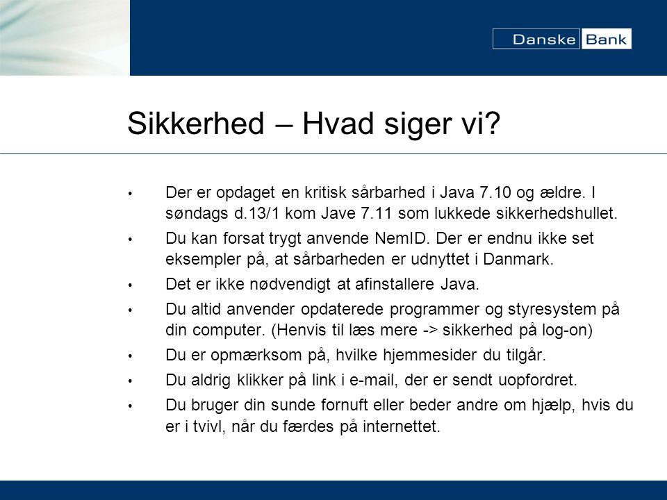 Sikkerhed – Hvad siger vi. Der er opdaget en kritisk sårbarhed i Java 7.10 og ældre.