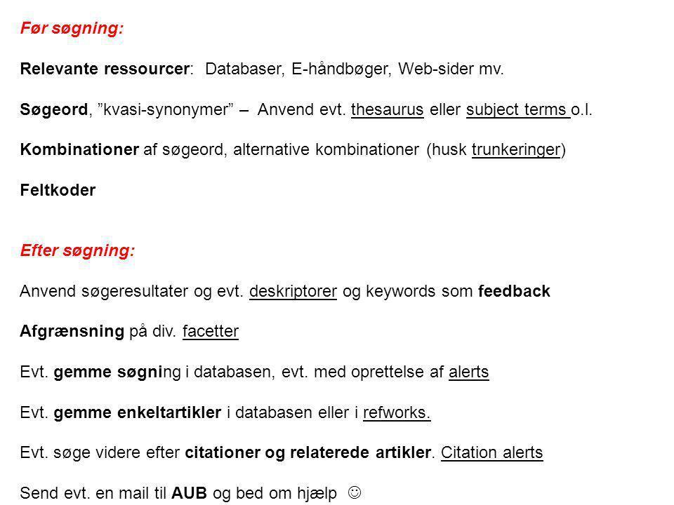 Før søgning: Relevante ressourcer: Databaser, E-håndbøger, Web-sider mv.