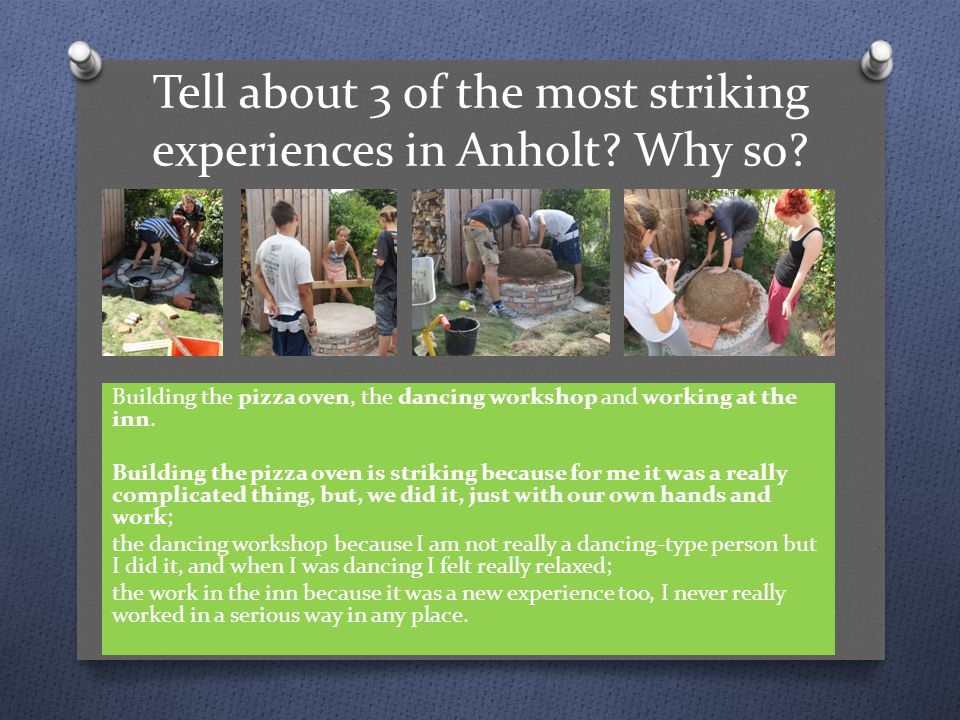 Tell about 3 of the most striking experiences in Anholt.