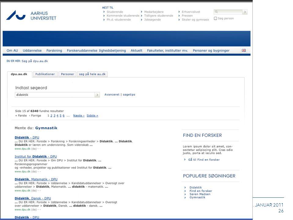 AARHUS UNIVERSITET CMS INFORMATIONSMØDE STEFFEN LONGFORS 11. JANUAR 2011 26