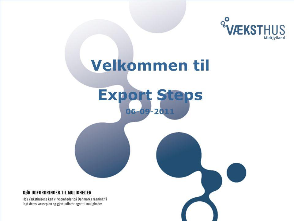 Velkommen til Export Steps 06-09-2011