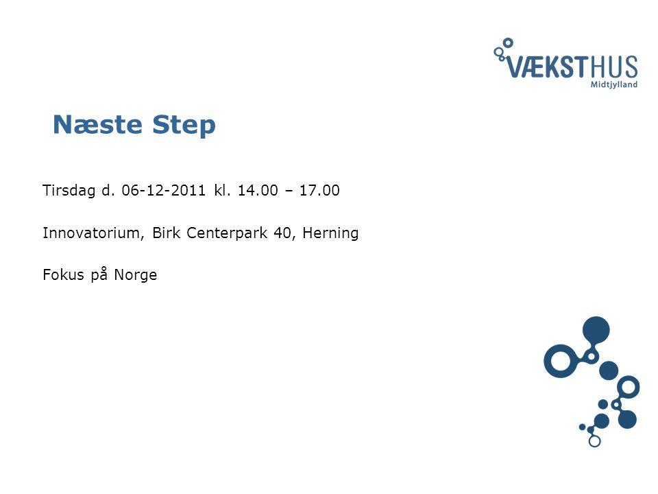 Næste Step Tirsdag d. 06-12-2011 kl.