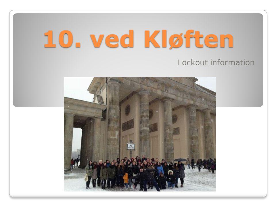 10. ved Kløften Lockout information