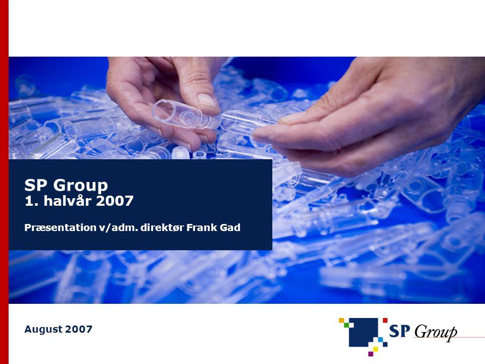SP Group 1. halvår 2007 Præsentation v/adm. direktør Frank Gad August 2007