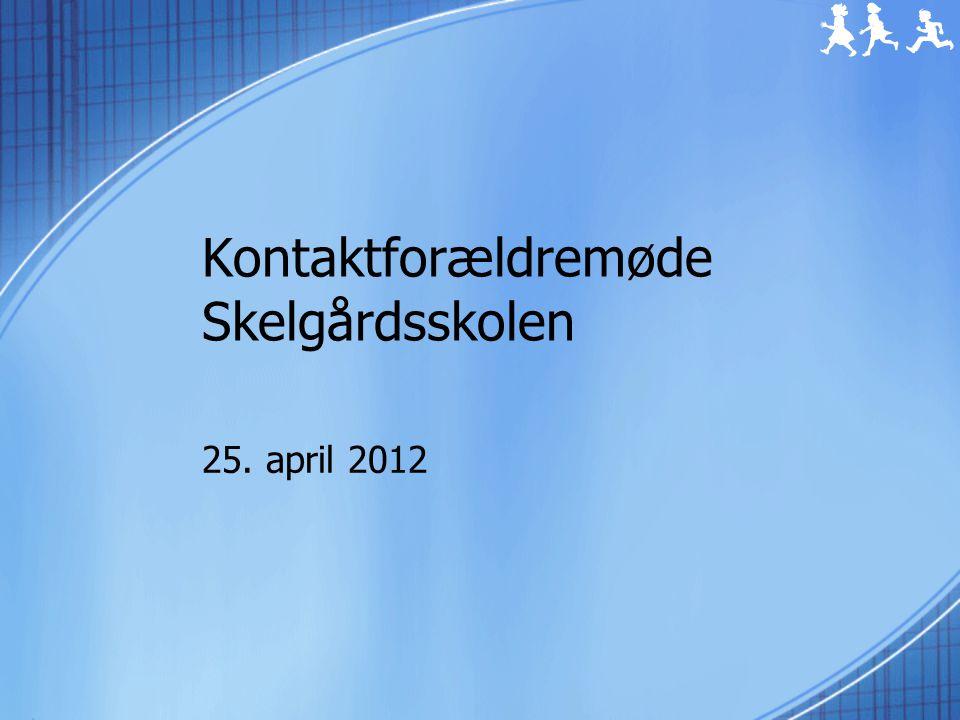 Kontaktforældremøde Skelgårdsskolen 25. april 2012