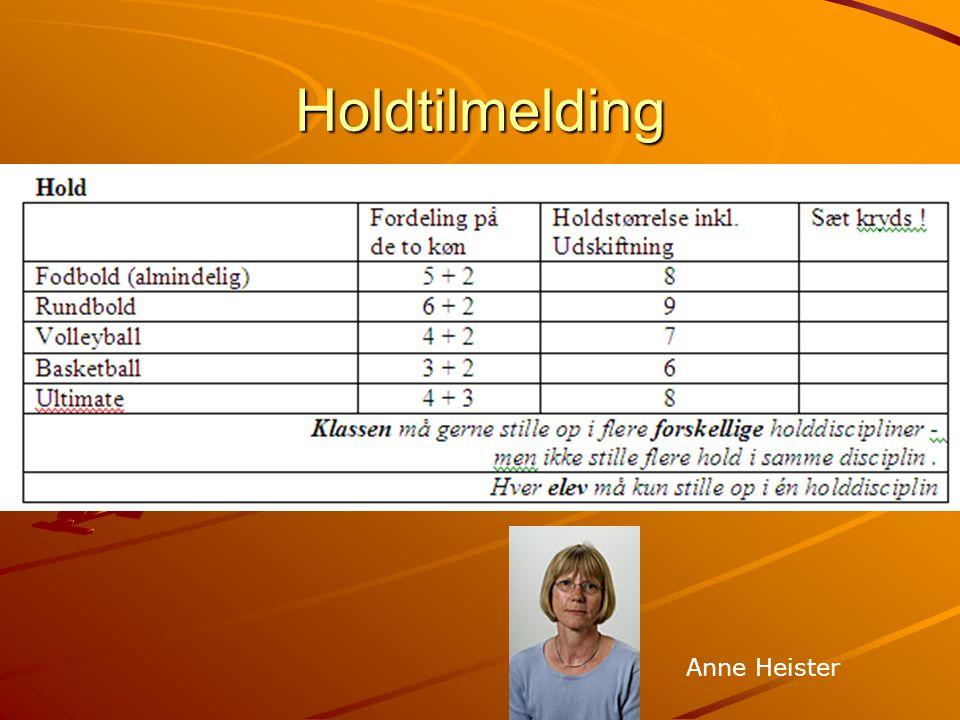 Klassens opgaver Klassetilmelding af hold Hver person må kun deltage på ét hold.
