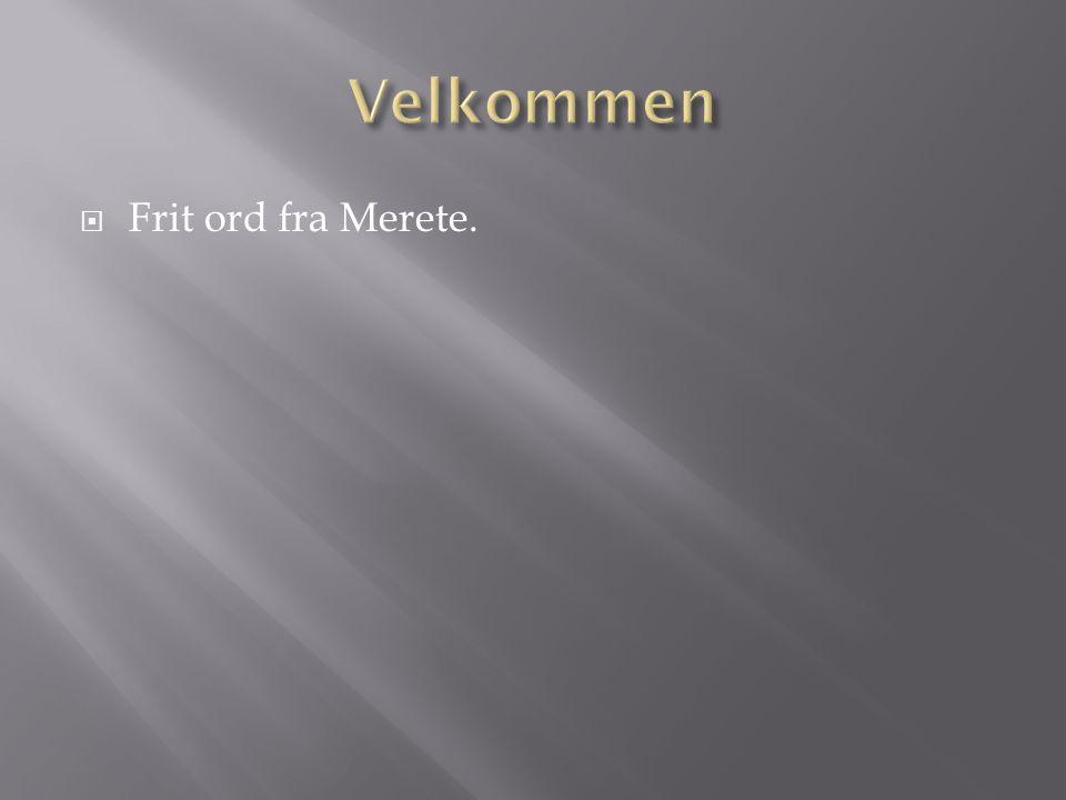  Frit ord fra Merete.