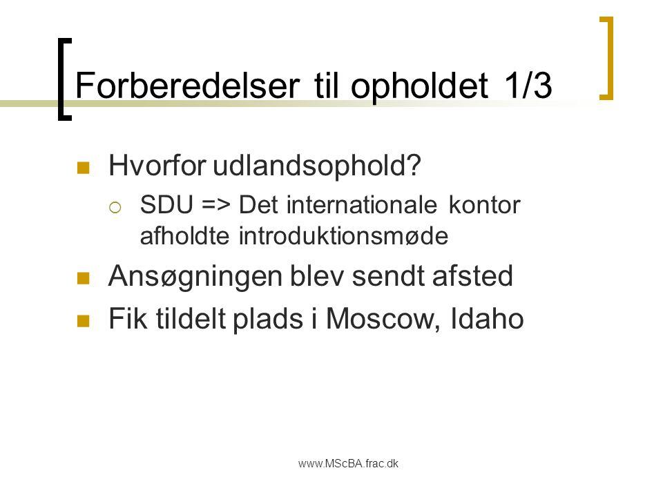 www.MScBA.frac.dk Forberedelser til opholdet 1/3 Hvorfor udlandsophold.