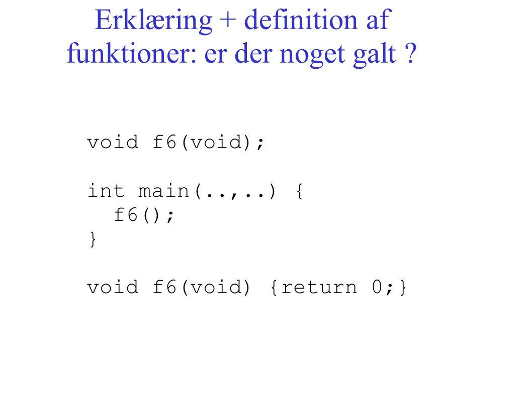 Erklæring + definition af funktioner: er der noget galt .
