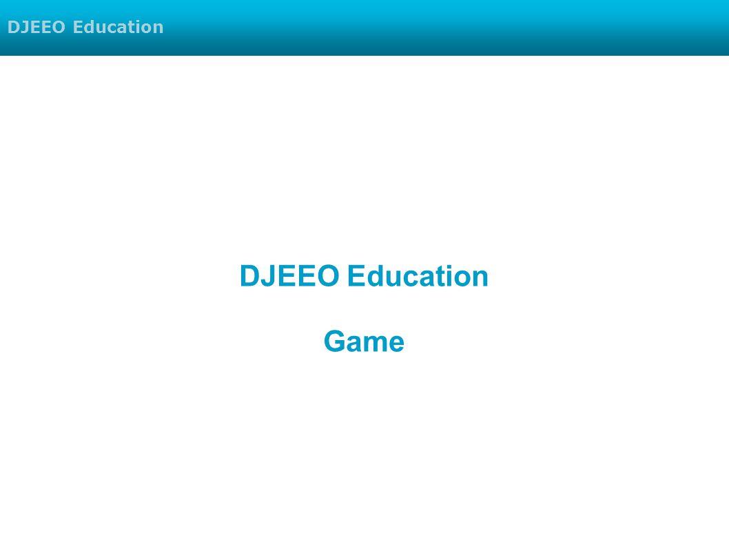 DJEEO Education Game DJEEO Education