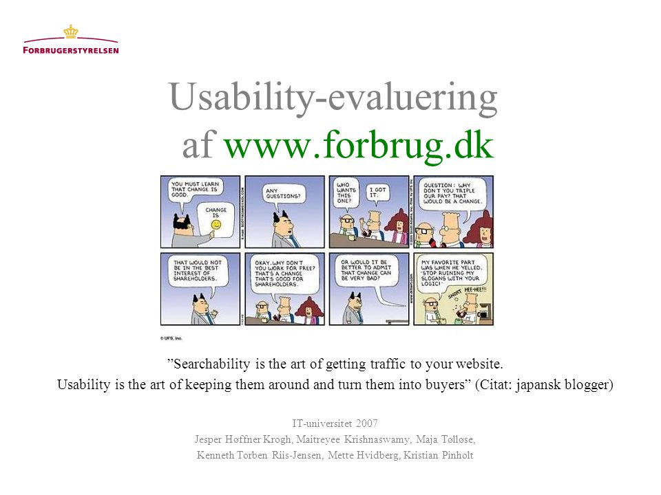 Usability-evaluering af www.forbrug.dk Searchability is the art of getting traffic to your website.