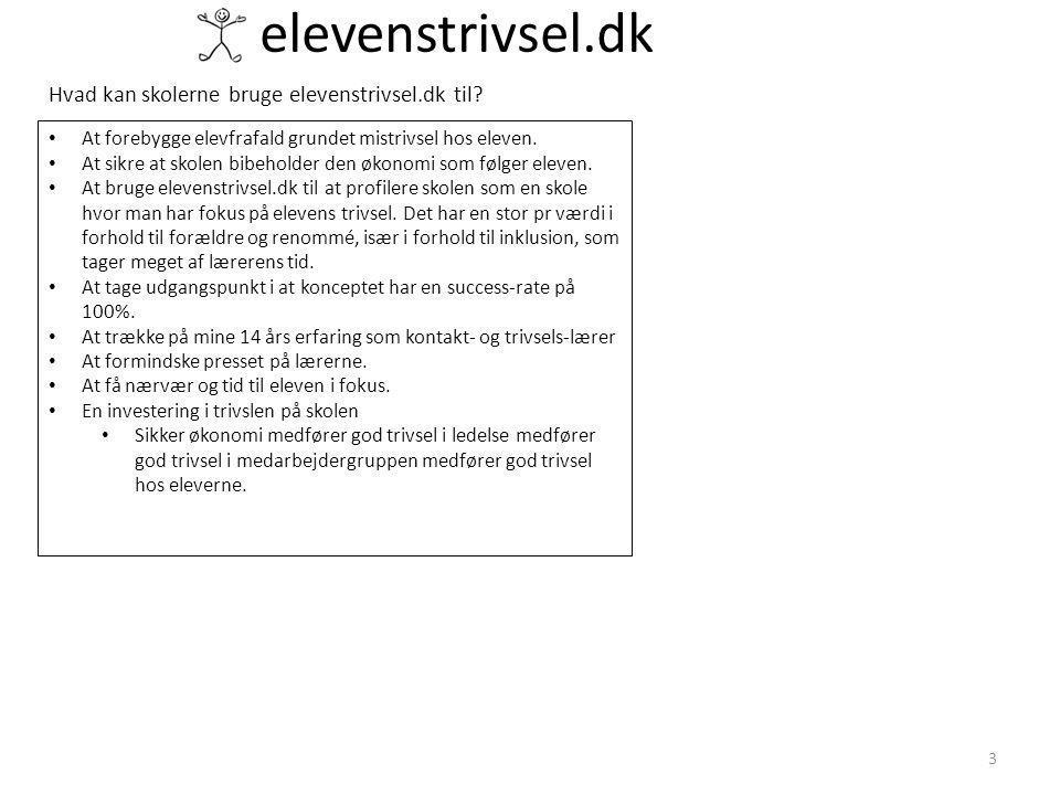 elevenstrivsel.dk Hvad kan skolerne bruge elevenstrivsel.dk til.
