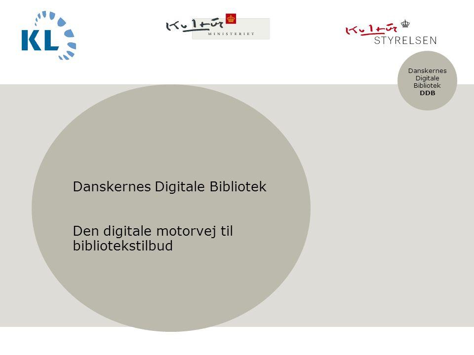 Danskernes Digitale Bibliotek DDB Indsæt billede først Format: H13,73 x B23,41cm Efter indsættelse, højreklik på billedet og placér det bagerst Skriv tekst efter at have indsat billede og placeret det bagerst Danskernes Digitale Bibliotek Den digitale motorvej til bibliotekstilbud