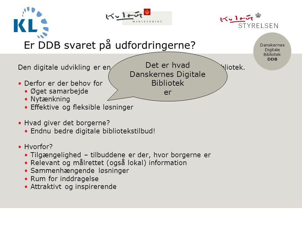 Danskernes Digitale Bibliotek DDB Er DDB svaret på udfordringerne.
