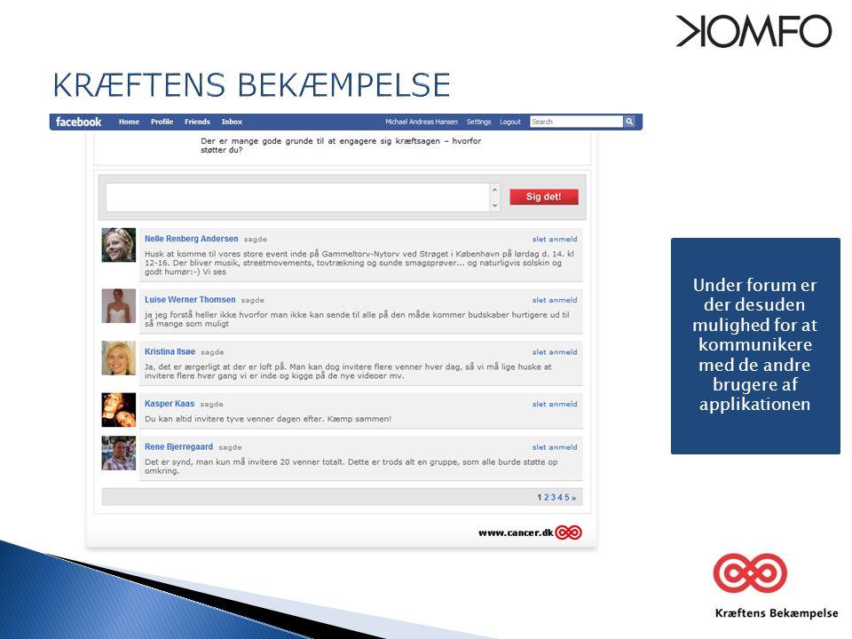 Under forum er der desuden mulighed for at kommunikere med de andre brugere af applikationen