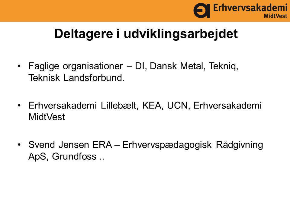 Deltagere i udviklingsarbejdet Faglige organisationer – DI, Dansk Metal, Tekniq, Teknisk Landsforbund.