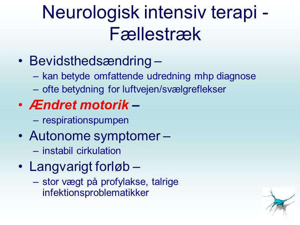Neurologisk intensiv terapi - Respirationsinsufficiens Nedsat bevidsthed/bulbær parese –Manglende evne til at beskytte luftvejen Ventilationssvigt –Respirationsmuskellammelse, nedsat hoste, sekret, atelektase Oxygeneringssvigt –Overlejrende infektion eller aspiration Respiratorisk drive – Neurologisk sygdom.2..1..3..4.