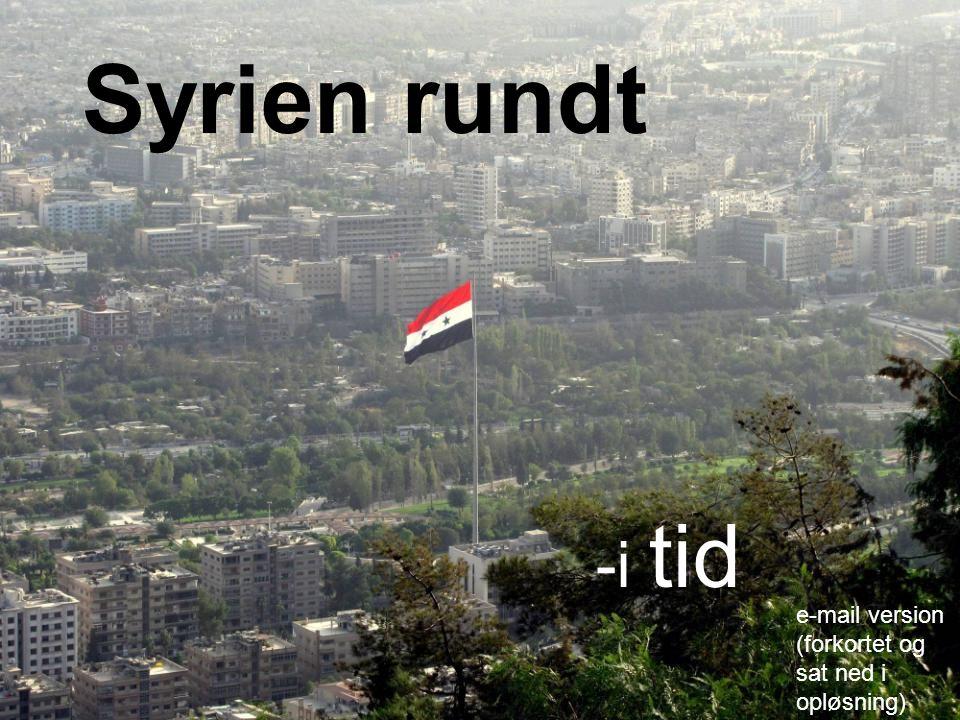 -i tid Syrien rundt e-mail version (forkortet og sat ned i opløsning)