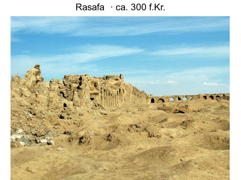 Rasafa · ca. 300 f.Kr.