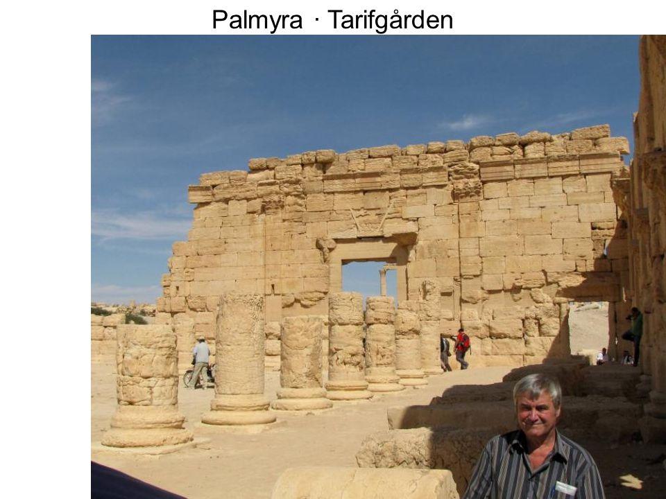 Palmyra · Tarifgården
