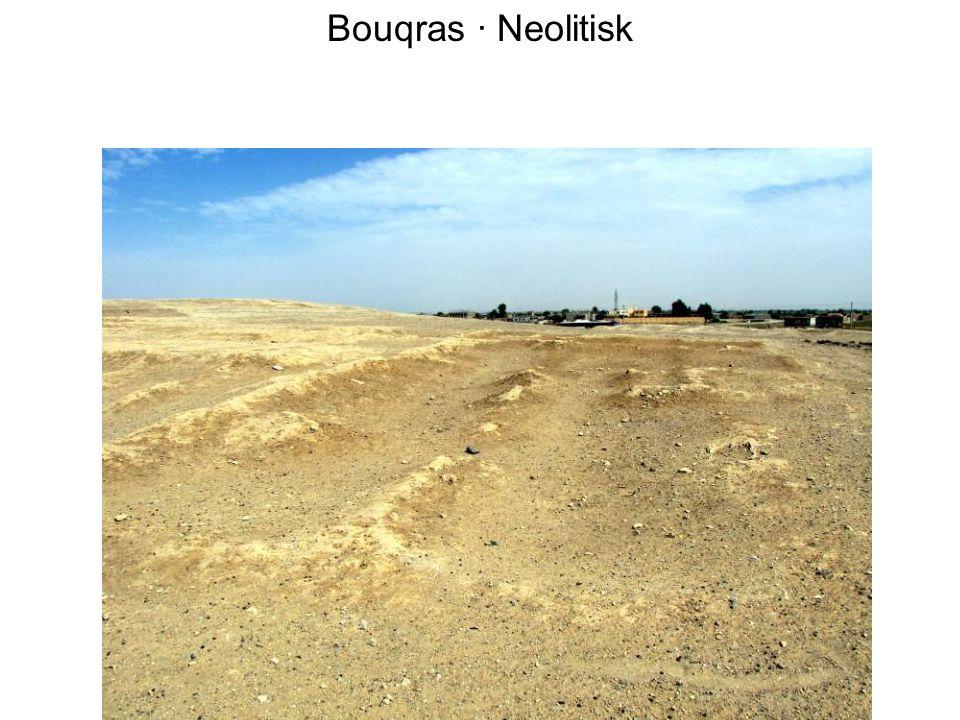 Bouqras · Neolitisk