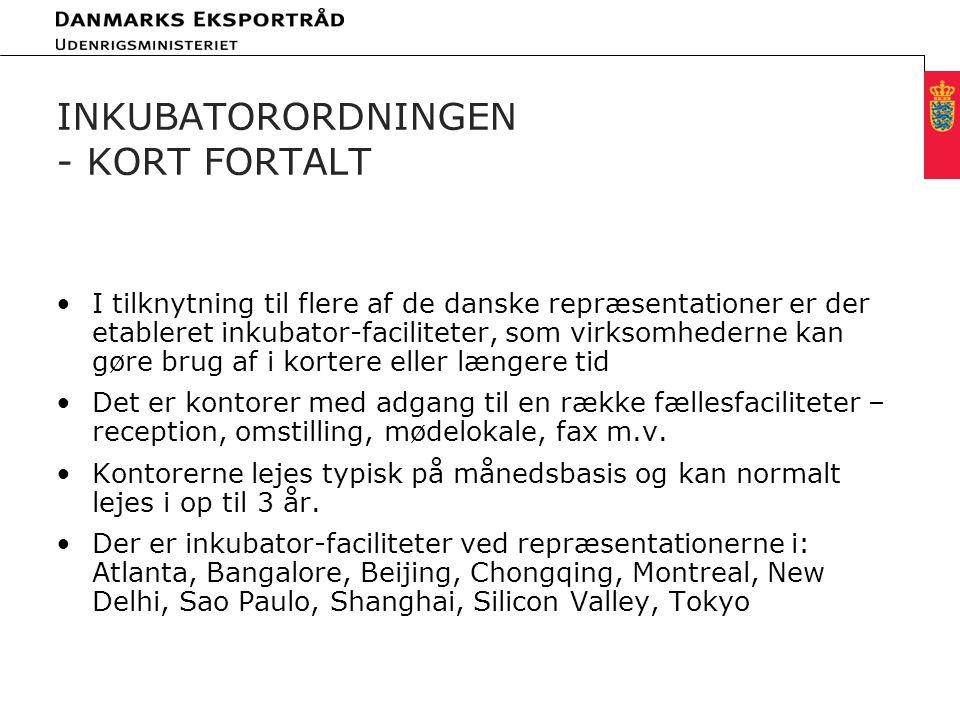 Minimum clear margin for text Fixed margin Keep heading in CAPITALS INKUBATORORDNINGEN - KORT FORTALT I tilknytning til flere af de danske repræsentationer er der etableret inkubator-faciliteter, som virksomhederne kan gøre brug af i kortere eller længere tid Det er kontorer med adgang til en række fællesfaciliteter – reception, omstilling, mødelokale, fax m.v.