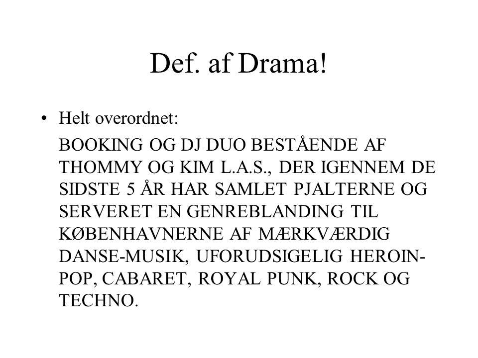 Def. af Drama.