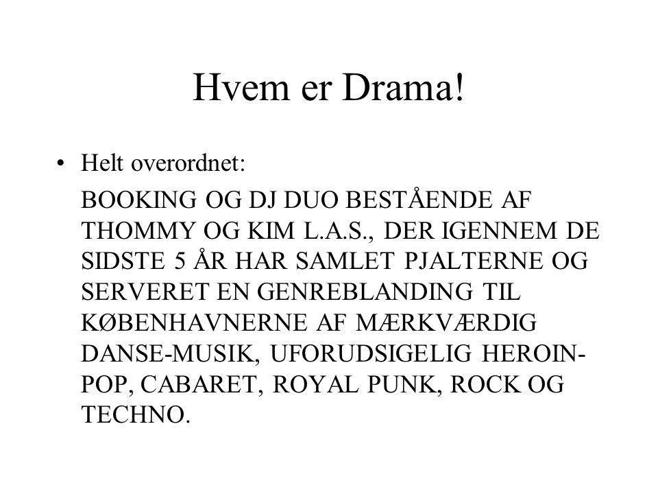 Hvem er Drama.