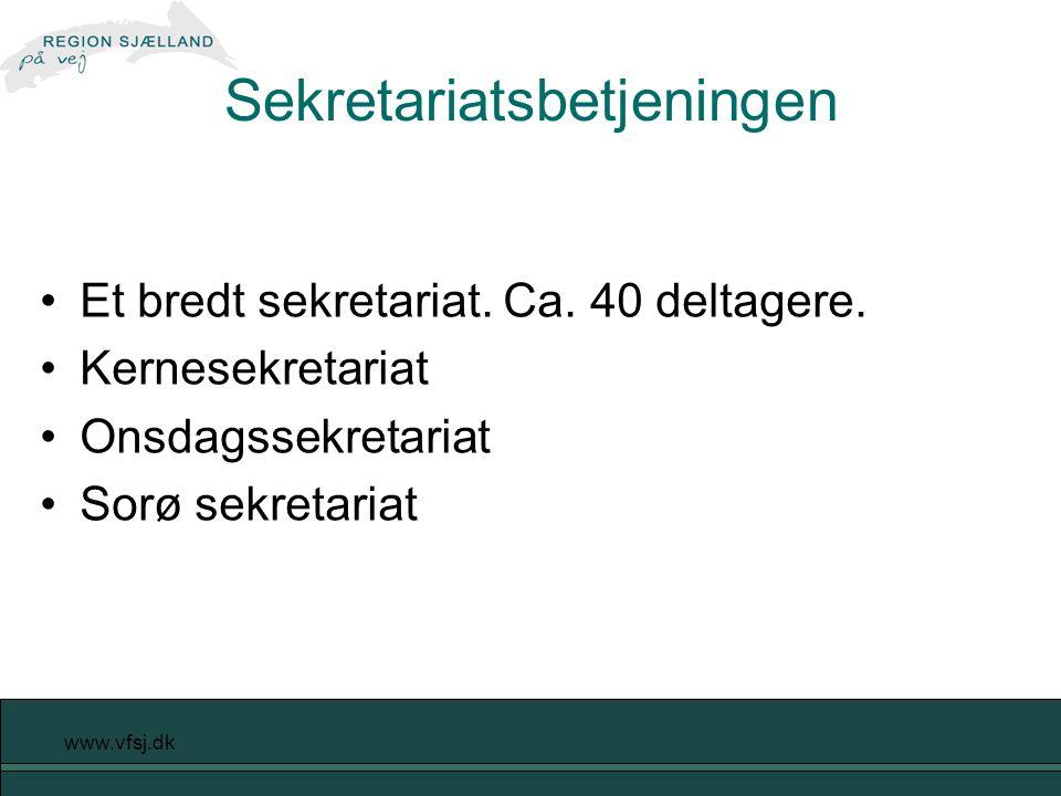 www.vfsj.dk Sekretariatsbetjeningen Et bredt sekretariat.