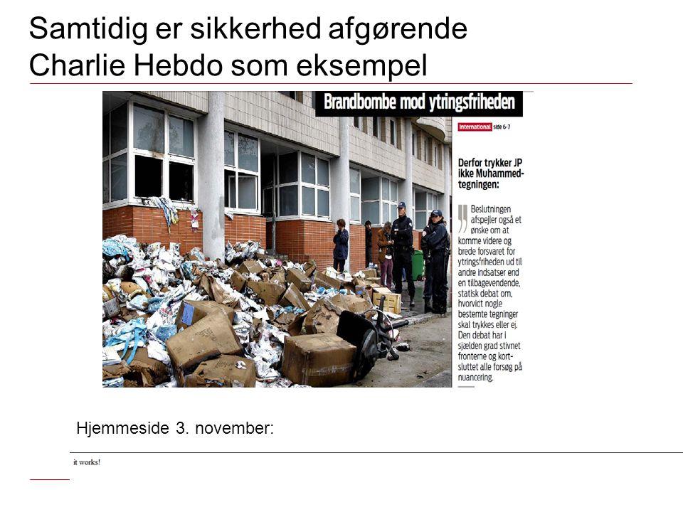 Samtidig er sikkerhed afgørende Charlie Hebdo som eksempel Hjemmeside 3. november:
