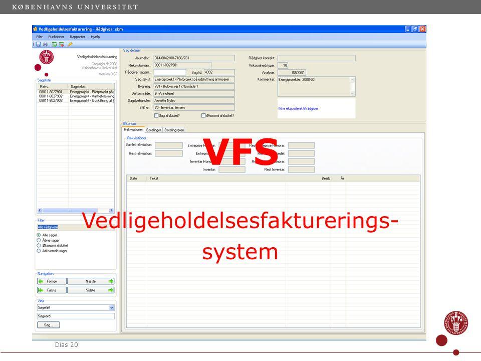 Dias 20 VFS Vedligeholdelsesfakturerings- system