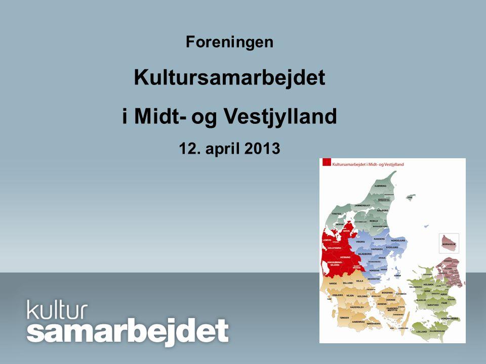 Foreningen Kultursamarbejdet i Midt- og Vestjylland 12. april 2013
