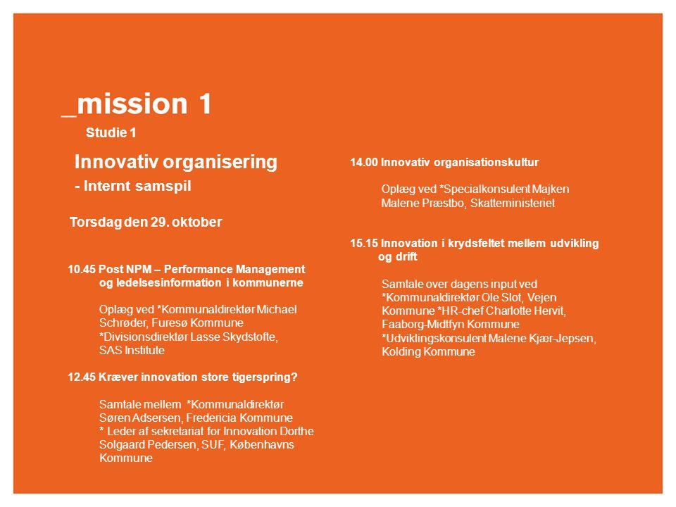 Rejsen til innovationens kerne _ Den 29. – 30. oktober 2009 Torsdag den 29.