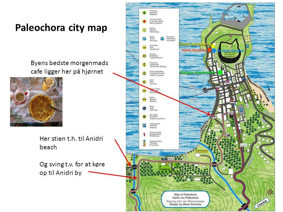 Paleochora city map Her stien t.h. til Anidri beach Og sving t.v.