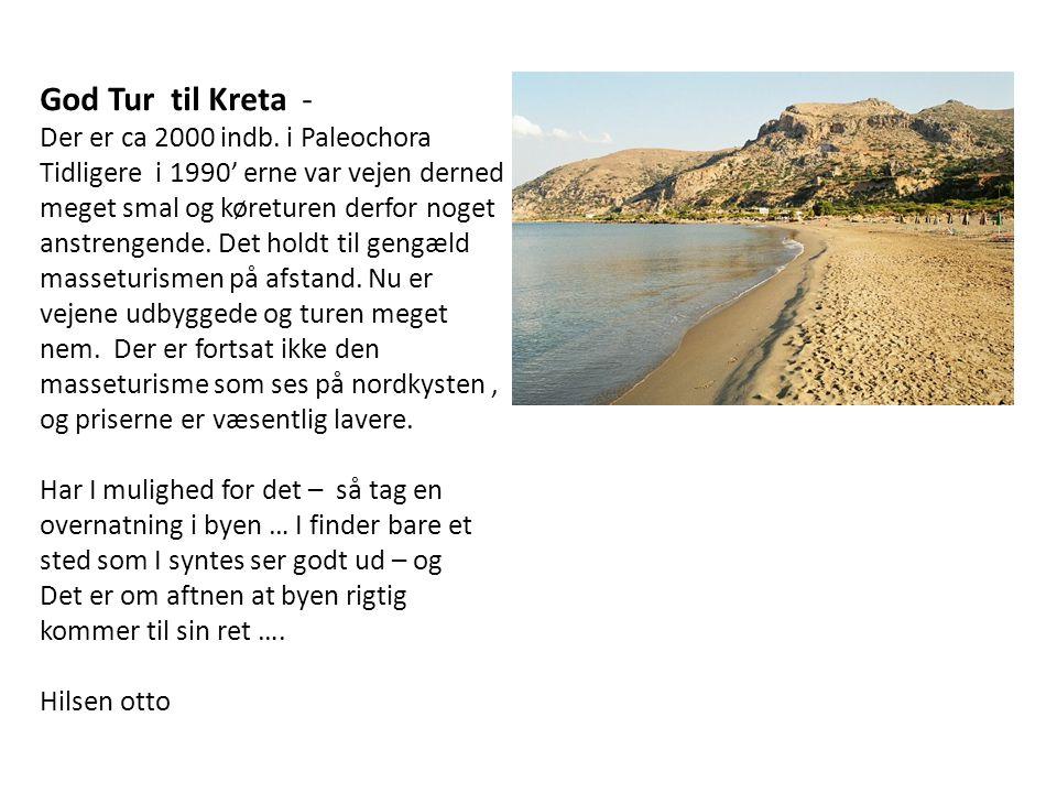 God Tur til Kreta - Der er ca 2000 indb.