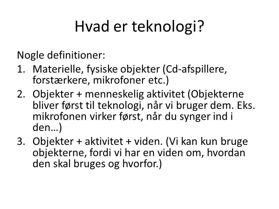Hvad er teknologi.