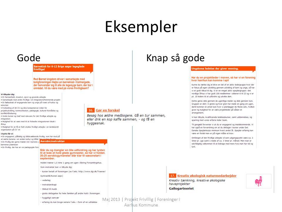 Eksempler GodeKnap så gode Maj 2013 | Projekt Frivillig | Foreninger i Aarhus Kommune